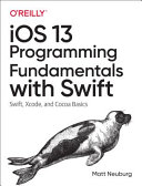 IOS 13 Programming Fundamentals with Swift