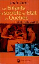 illustration Les enfants, la société et l'État au Québec, 1608-1989