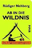 Ab in die Wildnis