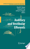 Auditory and Vestibular Efferents