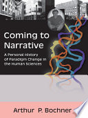 Coming to Narrative