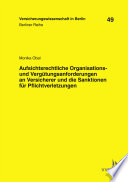 Aufsichtsrechtliche Organisations- und Vergütungsanforderungen an Versicherer und die Sanktionen für Pflichtverletzungen
