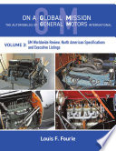 On a Global Mission  The Automobiles of General Motors International Volume 3
