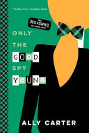 Only The Good Spy Young 10th Anniversary Edition