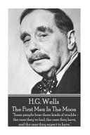H.G. Wells - The First Men in the Moon At Atlas House 46 High