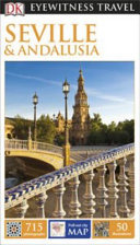 DK Eyewitness Travel Guide  Seville   Andalusia