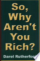 So Why Aren T You Rich