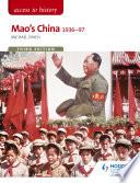 Access to History  Mao s China 1936 97 Third Edition