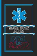 Medical Office Manager The Real Life Saver
