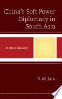 China's Soft Power Diplomacy in South Asia