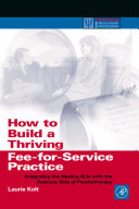 How to Build a Thriving Fee-for-Service Practice