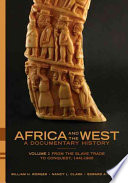 Africa and the West  From the slave trade to conquest  1441 1905