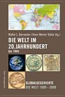Die Welt im 20  Jahrhundert bis 1945