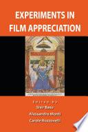 Experiments in Film Appreciation
