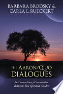 The Aaron Q uo Dialogues