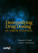 Demystifying Drug Dosing in Obese Patients
