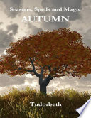 Seasons  Spells and Magic  Autumn