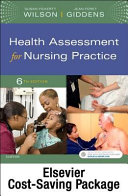 Health Assessment for Nursing Practice   Text and Student Lab Manaual Package