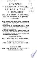 Almac  n y biblioteca completa de los ni  os o Di  logos de una sabia directora con sus disc  pulas de la primera distinci  n