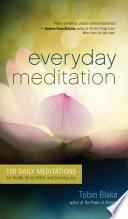 Everyday Meditation