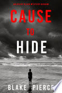 Cause to Hide  An Avery Black Mystery   Book 3