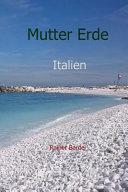 Mutter Erde Italien