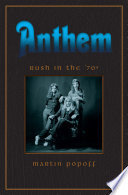 Anthem  Rush in the 1970s Book PDF