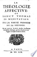 La théologie affective, ou Sainct Thomas en méditation