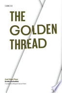The Golden Thread And Other Plays : accomplished of mexico's playwrights and...
