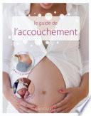 Le guide de l accouchement