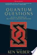 Quantum Questions