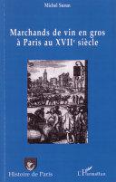 illustration Marchands de vin en gros à Paris au XVIIème siècle