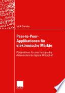 Peer to Peer Applikationen f  r elektronische M  rkte
