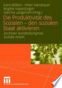 Die Produktivität des Sozialen - den sozialen Staat aktivieren
