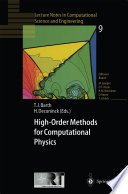 High Order Methods for Computational Physics