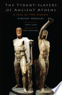 The Tyrant Slayers Of Ancient Athens