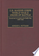 U.S. Marine Corps World War II Order Of Battle : marine corps units in the pacific...
