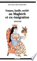 illustration Femmes, famille, société au Maghreb et en émigration