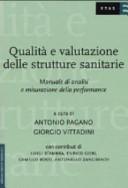 Qualit   e valutazione delle strutture sanitarie  Manuale di analisi e misurazione della performance