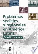 Problemas sociales y regionales en América Latina Elementos En Comun En Primer Lugar