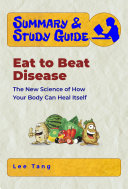 Summary Study Guide Eat To Beat Disease
