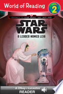 World of Reading  Journey to Star Wars  The Last Jedi  A Leader Named Leia