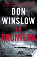 The Border La Frontera Spanish Edition
