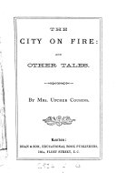The city on fire  and other instructive stories