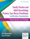 Adult Gerontology and Family Nurse Practitioner Certification Examination