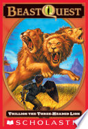 Beast Quest  12  Trillion  the Three Headed Lion