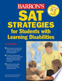 Barron s SAT Strategies for Students with Learning Disabilities