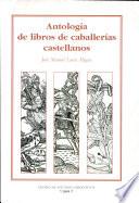 Antolog  a de libros de caballer  as castellanos