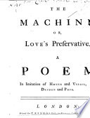 The Machine Or Love S Preservative A Poem In Imitation Of Homer And Virgil And Dryden And Pope