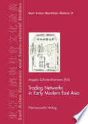 Trading Networks in Early Modern East Asia